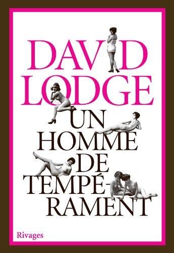 Un homme de tempérament (French Edition): David Lodge