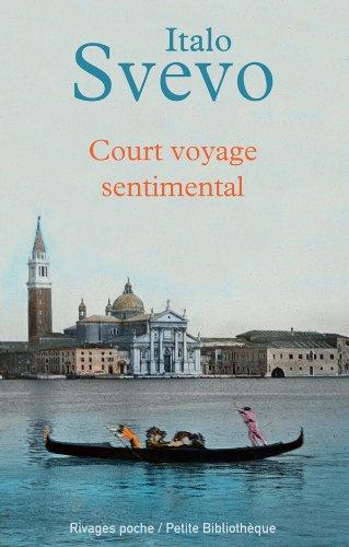 Court voyage sentimental (Rivages poche petite bibliothèque): Svevo, Italo