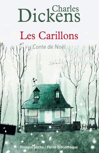 CARILLONS -LES- CONTE DE NOEL: DICKENS CHARLES