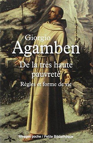 De la trés haute pauvreté : Règles: Giorgio Agamben
