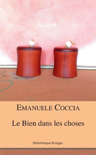 BIEN DANS LES CHOSES (LE): COCCIA EMANUELE