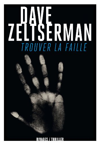 Trouver la faille: Dave Zeltserman