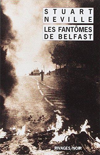 FANTÔMES DE BELFAST (LES): NEVILLE STUART