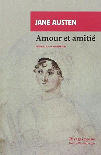AMOUR ET AMITIE (PETITE BIBLIOTHEQUE RIVAGES): Austen, Jane