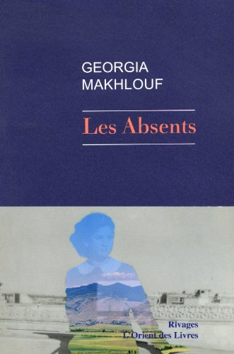 ABSENTS -LES-: MAKHLOUF GEORGIA