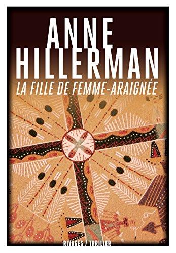 La fille de femme-araignée: Anne Hillerman