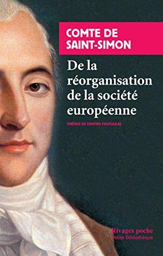 Henri de Saint-Simon : De la réorganisation: Claude Henri de