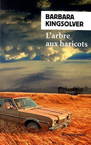 ARBRE AUX HARICOTS -L-: KINGSOLVER -NED 2014