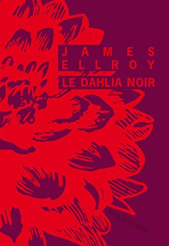 9782743629243: Le Dahlia Noir (Rivages/Noir)