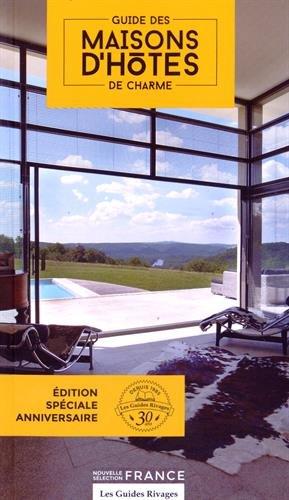 9782743629632: Maisons d'hôtes de charme en France. Edition 2015 (Guide de charme)