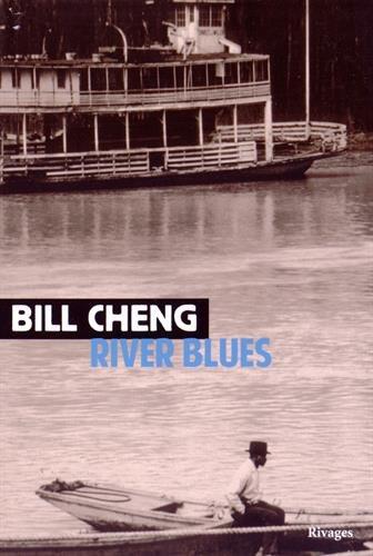 River blues: Cheng, Bill