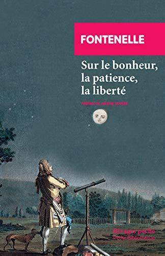 9782743631666: Sur le bonheur, la patience, la liberté