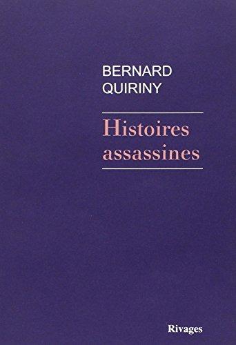 HISTOIRES ASSASSINES: QUIRINY BERNARD