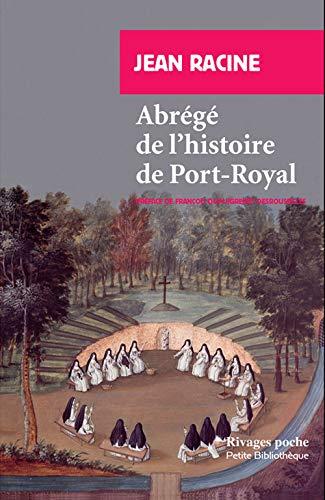 ABRÉGÉ DE L'HISTOIRE DE PORT-ROYAL: RACINE JEAN