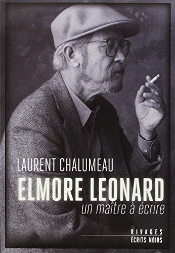 9782743631710: Elmore Leonard : Un maître à écrire