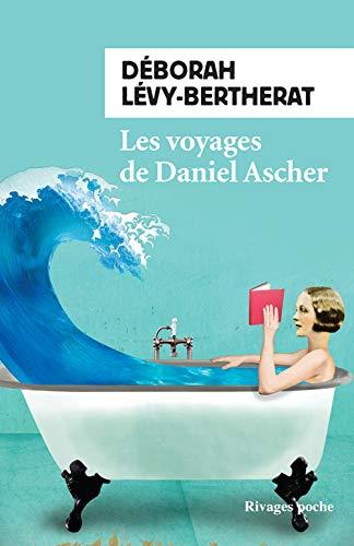 VOYAGES DE DANIEL ASCHER (LES): L�VY-BERTHERAT D�BORAH