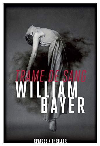 trame de sang: William Bayer