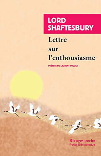 LETTRE SUR L'ENTHOUSIASME: SHAFTESBURY ANTHONY ASHLEY
