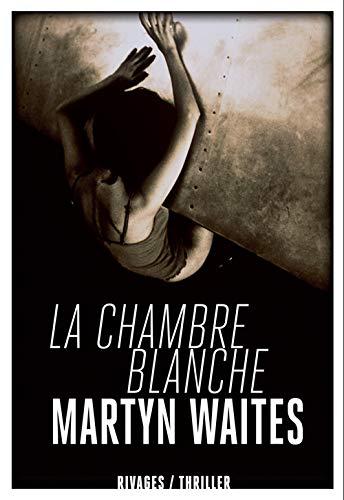 la chambre blanche: Waites Martyn/Nolent