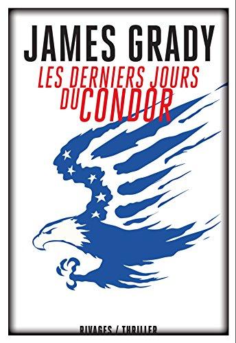 les derniers jours du condor: James Grady