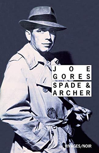 SPADE ET ARCHER: GORES JOE