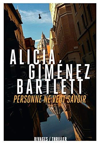 Personne ne veut savoir: Hamilton Olivier, Dautzenberg Johanna Gim�nez Bartlett Alicia