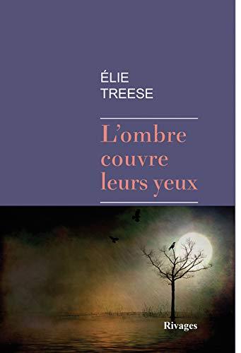 OMBRE COUVRE LEURS YEUX (L'): TREESE ELIE