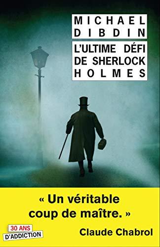 ULTIME DEFI DE SHERLOCK HOLMES -L-: DIBDIN M -NED 2016-