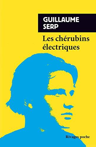 CHÉRUBINS ÉLECTRIQUES (LES): SERP GUILLAUME