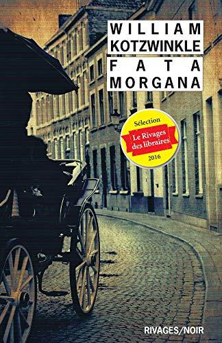 Fata Morgana: KOTZWINKLE,WILLIAM