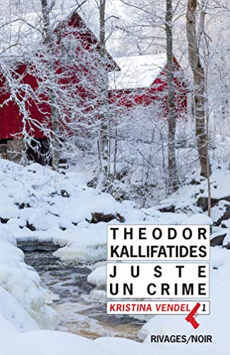 JUSTE UN CRIME: KALLIFATIDES THEODOR