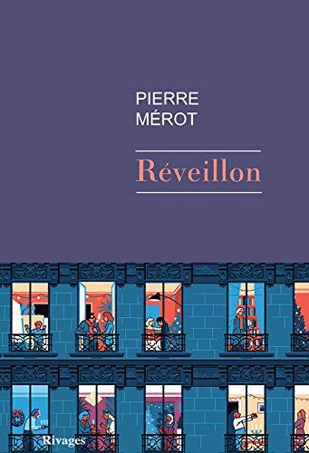 Réveillon (Littérature rivages) (French Edition): Merot, Pierre