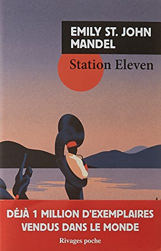 9782743642006: Station eleven (Rivages poche)