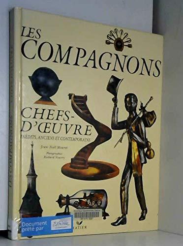 9782743800390: Les compagnons - chefs-d'oeuvre inédits anciens et contemporains