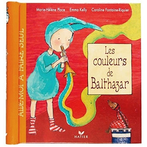 9782743801151: Les couleurs de Balthazar