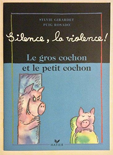 9782743802370: Le gros cochon et le petit cochon