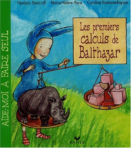 9782743803407: Les premiers calculs de Balthazar