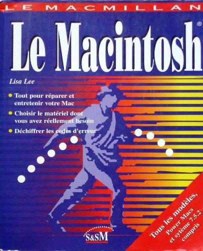 9782744001161: LE MACMILLAN. Le Macintosh