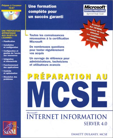 MCSE INTERNET INFORMATION SERVER 4: DULANEY,EMMETT