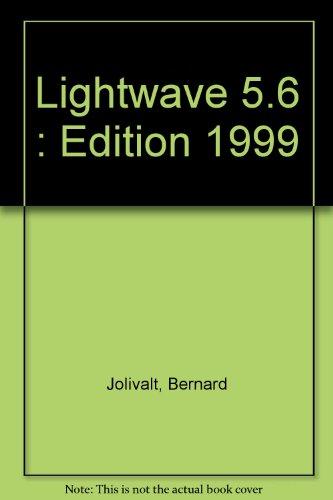 9782744005664: LightWave 3D 5.6 (Le Macmillan)
