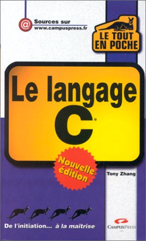9782744007378: Le langage C - Nouvelle Edition