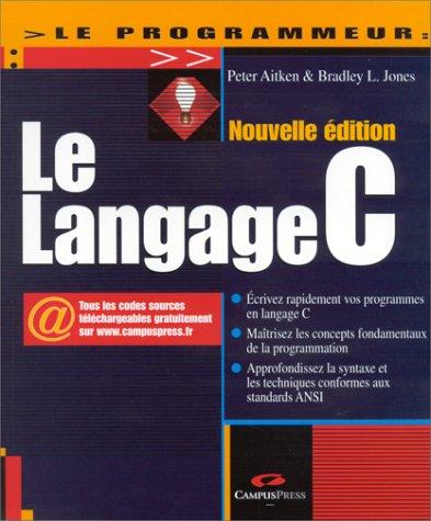 9782744008382: Le Langage C