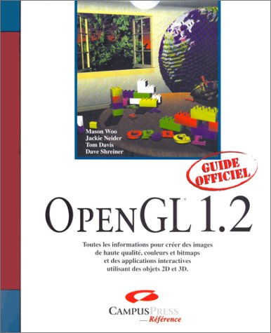 9782744008412: OpenGL 1.2: Guide Officiel