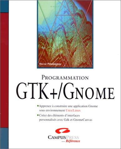 9782744008696: Programmation GTK+, Gnome