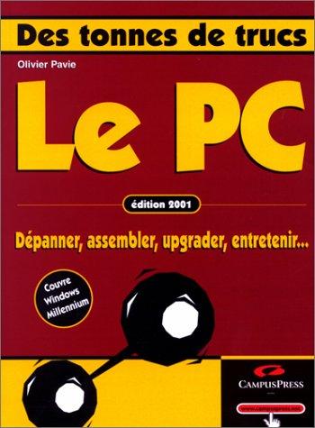 9782744010842: Le PC - Edition 2001