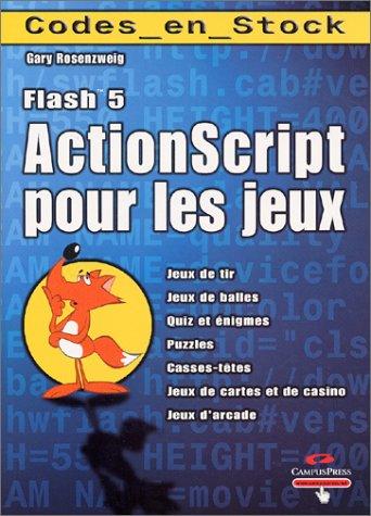 9782744012198: Flash 5 Actionscript pour les jeux