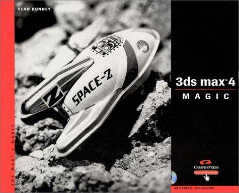 9782744012273: 3ds max 4 magic (1Cédérom)