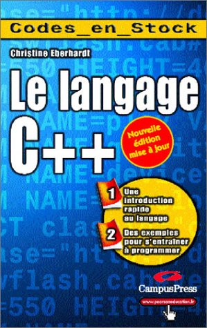 Langage C++ (9782744013911) by Eberhardt, Christine