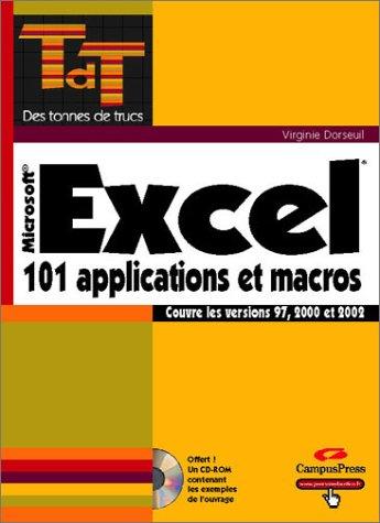 9782744014048: Excel 101 Applications et Macros