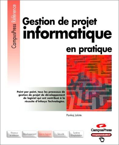 9782744014321: Gestion de projet informatique en pratique